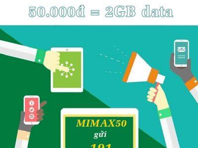 Đăng ký gói cước MIMAX50 Viettel nhận ngay 2GB chỉ 50.000đ