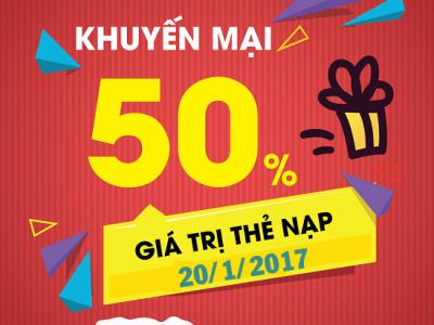 Viettel khuyến mãi 50% giá trị thẻ nạp ngày 20/1/2017