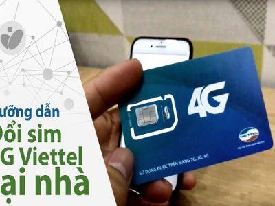 Hướng dẫn cách đổi sim 4G Viettel không cần đến cửa hàng