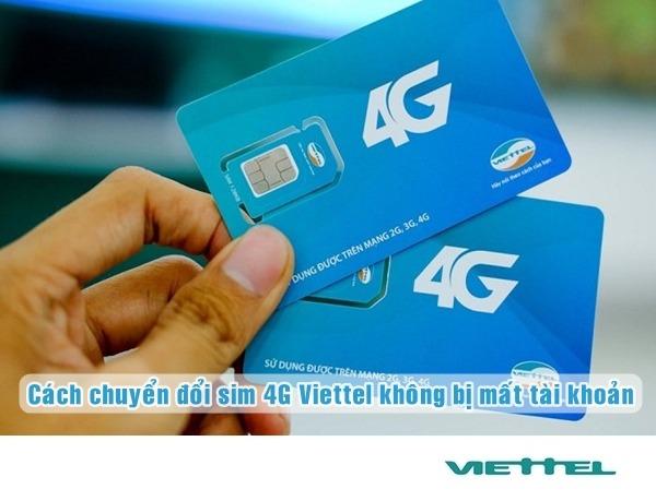 2 cách chuyển đổi sim 4G Viettel không bị mất tài khoản