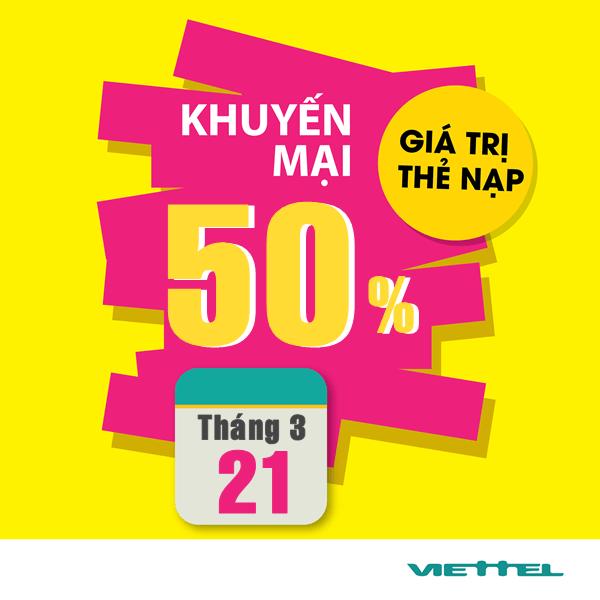 Khuyến mãi Viettel ngày 21/3/2017 tặng 50% giá trị thẻ nạp