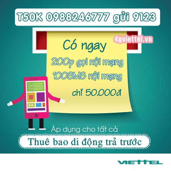 Gói cước T50K Viettel chỉ 50.000đ có ngay 200p gọi và 100SMS nội mạng
