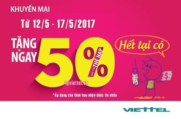 Viettel khuyến mãi ngày 12/5 - 17/5/2017 ưu đãi 50% giá trị thẻ nạp