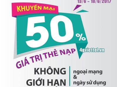 Chương trình Viettel khuyến mãi 13/6 - 18/6/2017 ưu đãi 50% thẻ nạp