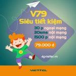 Đăng ký gói V79 Viettel có ngay 1530p gọi và 30SMS chỉ 79.000đ