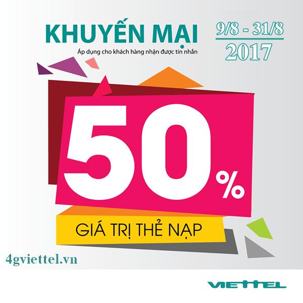 Viettel khuyến mãi 9/8 - 31/7/2017 ưu đãi 50% thẻ nạp