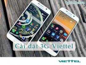 Hướng dẫn cài đặt 3G Viettel cho điện thoại