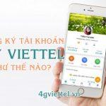 Hướng dẫn đăng ký tài khoản My Viettel