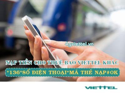 Cách nạp tiền cho thuê bao Viettel khác bằng thẻ cào