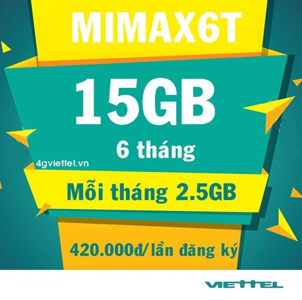 Đăng ký gói cước MIMAX6T Viettel ưu đãi data 15GB trong 6 tháng