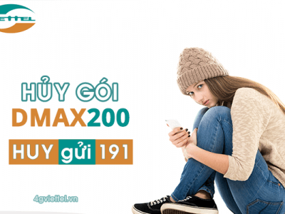 Cách hủy gói DMAX200 Viettel bằng tin nhắn