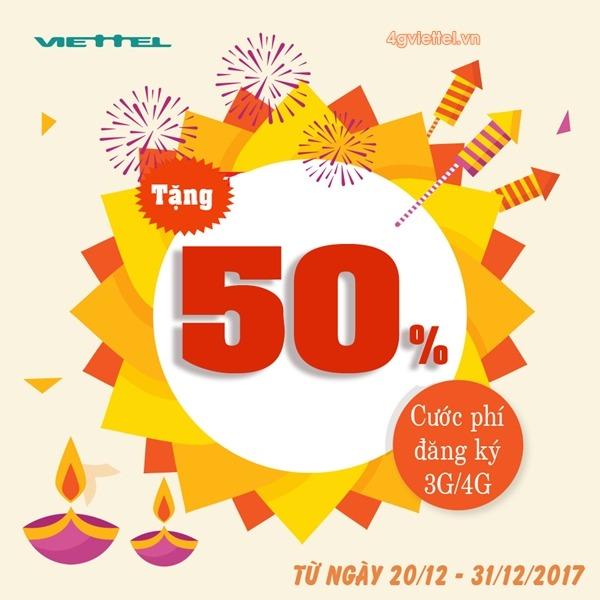 Viettel khuyến mãi giảm 50% cước đăng ký 3G/4G từ 20/12 - 31/12/2017