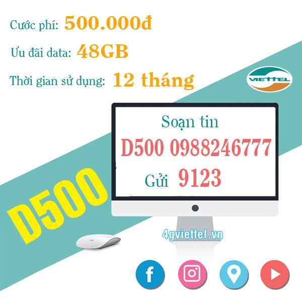 Đăng ký gói cước D500 Viettel chỉ 500.000đ có ngay 48GB/12 tháng