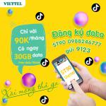 Đăng ký gói ST90 Viettel miễn phí 30GB data + Free data dùng Tiktok
