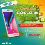 Đăng ký gói cước UMAX300 Viettel 300.000đ/tháng
