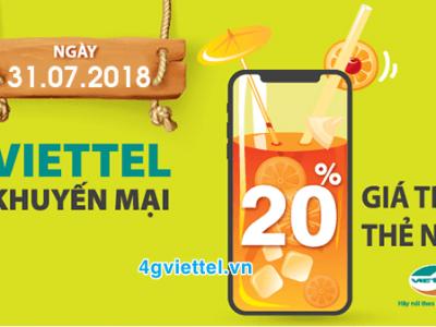 Viettel khuyến mãi 31/7/2018 tặng 20% giá trị thẻ nạp