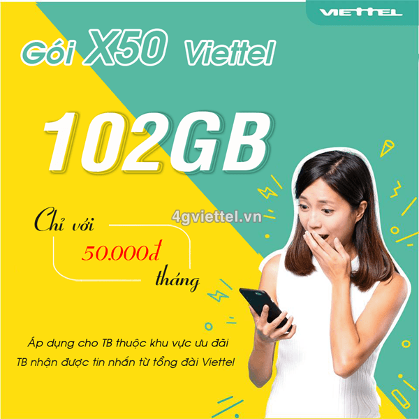 Đăng ký gói cước X50 Viettel chỉ 50.000đ/tháng