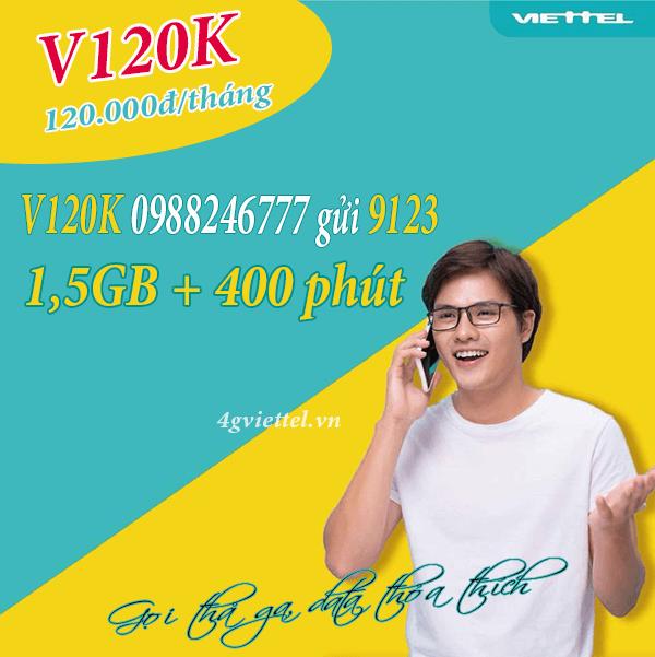 Đăng ký gói cước V120K Viettel ưu đãi 400 phút gọi và 1,5GB data