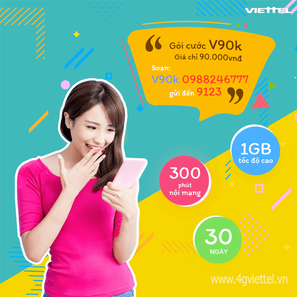 Đăng ký gói V90K Viettel nhận ngay 300 phút gọi nội mạng và 1GB data