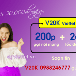 Đăng ký gói cước 20K Viettel ưu đãi 200 phút gọi và 2GB