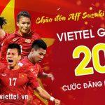 Giảm 20% cước phí đăng ký 3G/4G Viettel chào mừng sự kiện AFF Cup