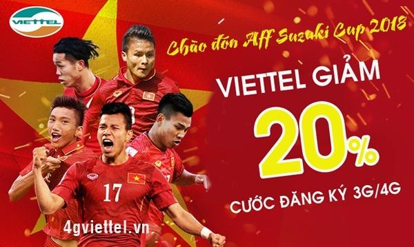 Chào đón AFF Suzuki Cup: Đăng ký 3G/ 4G Viettel giảm 20% cước đăng ký