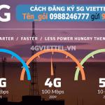 Đăng ký 5G Viettel ưu đãi khủng tốc độ vượt trội