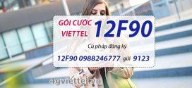 Đăng ký gói cước 12F90 Viettel nhận data, thoại và SMS cả năm