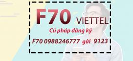Đăng ký gói F70 Viettel miễn phí 3GB data + gọi nội mạng không giới hạn