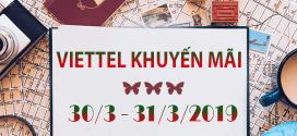 Viettel khuyến mãi 30/3 – 31/3/2019 tặng 20% thẻ nạp ngày vàng