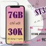 Đăng ký gói cước ST30K Viettel nhận ngay 7GB data giá chỉ 30.000đ/7 ngày