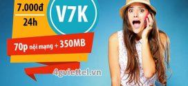 Cách đăng ký gói V7K Viettel ưu đãi 350MB và 70 phút gọi chỉ 7.000đ