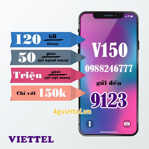 Đăng ký gói cước V150 Viettel ưu đãi 3 trong 1 siêu hấp dẫn giá chỉ 150.000đ