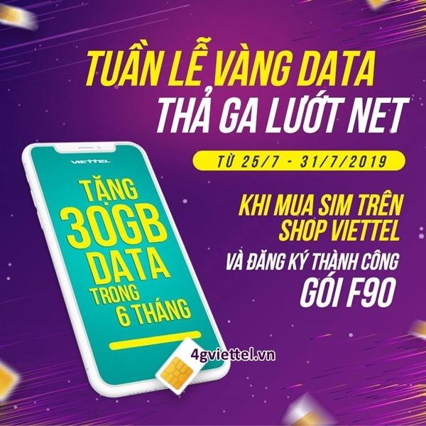 Khuyến mãi nhân đôi data khi đăng ký gói F90 Viettel từ 25/7 - 31/7/2019