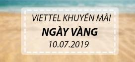 Khuyến mãi Viettel 10/7/2019 ngày vàng tặng ngay 20% giá trị thẻ nạp