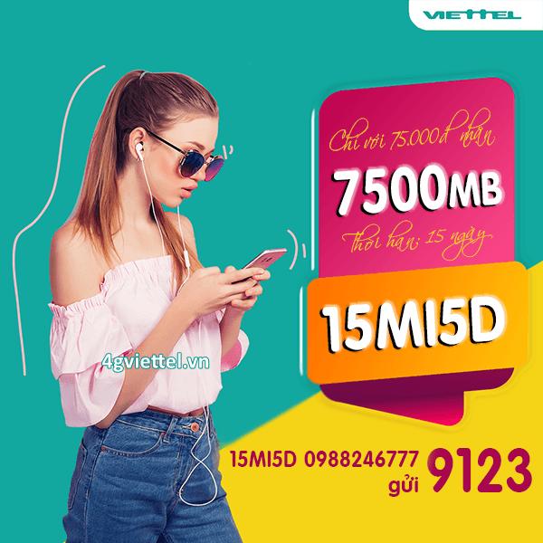Đăng ký gói 15MI5D Viettel ưu đãi 7500MB dùng trong 15 ngày giá chỉ 75k