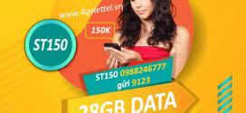 Đăng ký gói ST150 Viettel nhận 28GB + GỌI KHÔNG GIỚI HẠN chỉ 150k