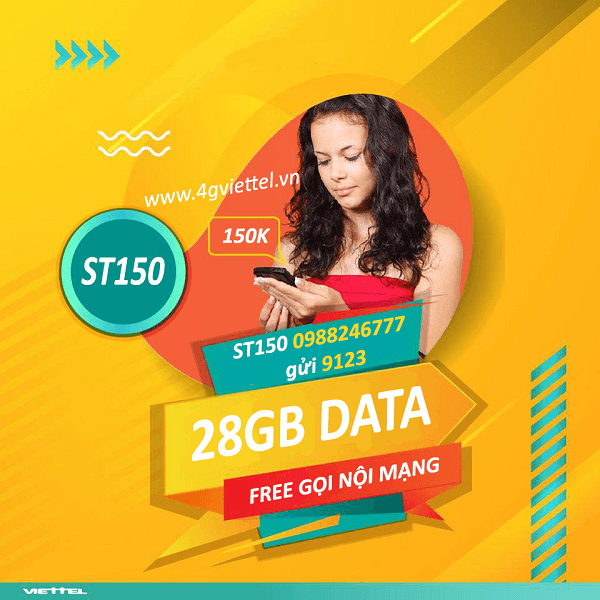 Đăng ký gói ST150 Viettel ưu đãi 28GB data và miễn phí gọi nội mạng các cuộc gọi dưới 20 phút