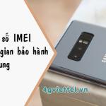 Cách kiểm tra bảo hành Samsung bằng số IMEI với 3 phương pháp đơn giản