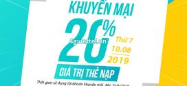 Khuyến mãi Viettel 10/8/2019 ưu đãi NGÀY VÀNG tặng 20% thẻ nạp toàn quốc