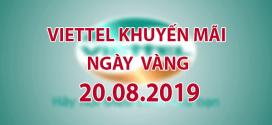 Viettel khuyến mãi 20/8/2019 ưu đãi NGÀY VÀNG tặng 20% tiền nạp