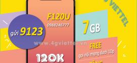 Đăng ký gói F120U Viettel chỉ 120K miễn phí 7GB data và hàng triệu phút gọi