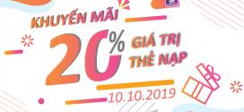 Viettel khuyến mãi 10/10/2019 tặng ngay 20% giá trị mỗi thẻ nạp