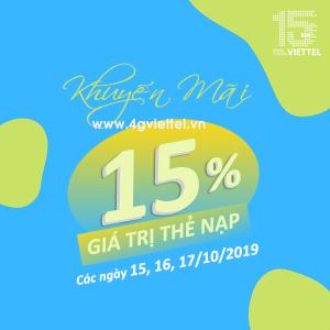Viettel khuyến mãi 15/10 – 17/10/2019 tặng 15% giá trị mọi thẻ nạp