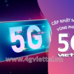 Cập nhật các vùng phủ sóng 5G Viettel mới nhất hiện nay
