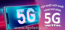 Cập nhật đầy đủ vùng phủ sóng 5G Viettel mới nhất 2021
