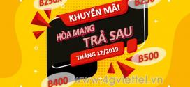 Viettel khuyến mãi hòa mạng trả sau ưu đãi hấp dẫn tháng 12/2019