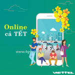 Đăng ký gói cước 4G Viettel Tết giá rẻ data khủng thả ga truy cập mạng Tết Nguyên Đán