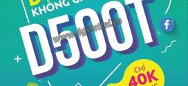 Đăng ký gói D500T Viettel 1 năm ưu đãi trọn gói 48GB data chỉ 500K