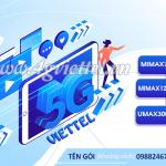 Bảng giá gói cước 5G Viettel mới nhất